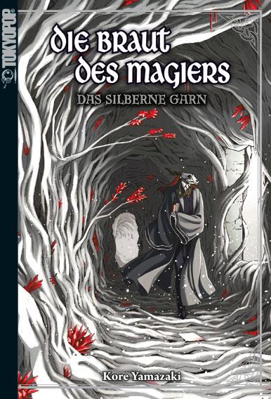 Cover des 2. Bandes von Die Braut des Magiers - Light Novel - Das Silberne Garn
