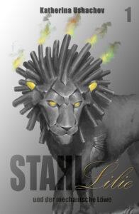 Cover des Einzelbandes von Stahllilie