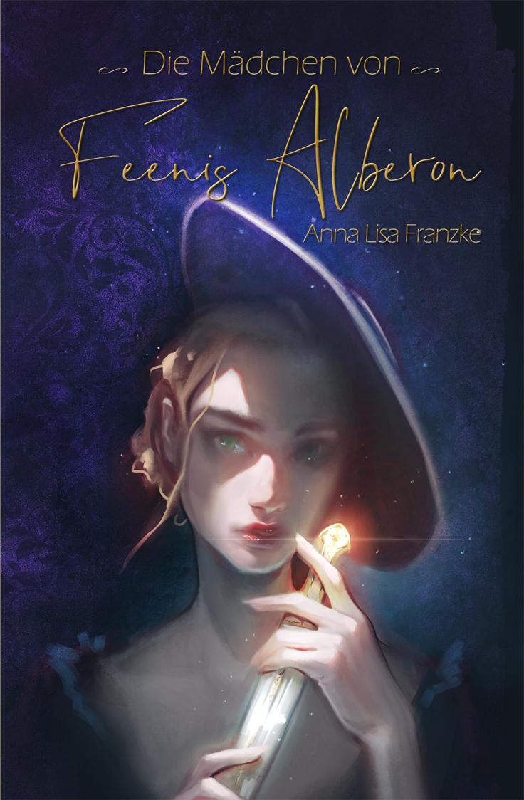 Cover des Band 01 von Die Mädchen von Feenis Alberon