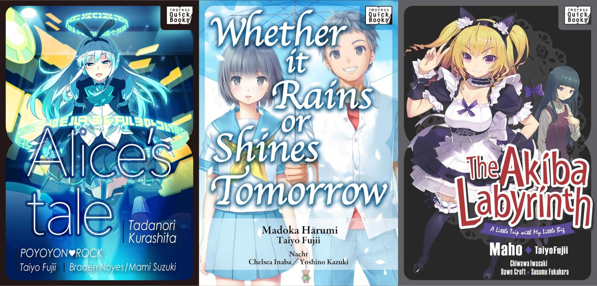 Ein Bild mit allen drei Covern der Novella von Impress Quick Books: Alice's Tale Link, in der Mitte Whether it Rains or Shines Tomorrow und rechts The Akiba Labyrinth